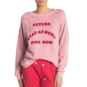NWOT Wildfox Future Dog Mom Sweatshirt